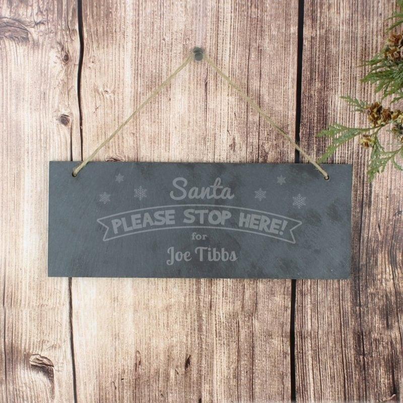 Personalised Santa Please Stop Here... Hanging Slate Plaque