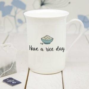 Personalised Have A Rice Day Bone China Mug