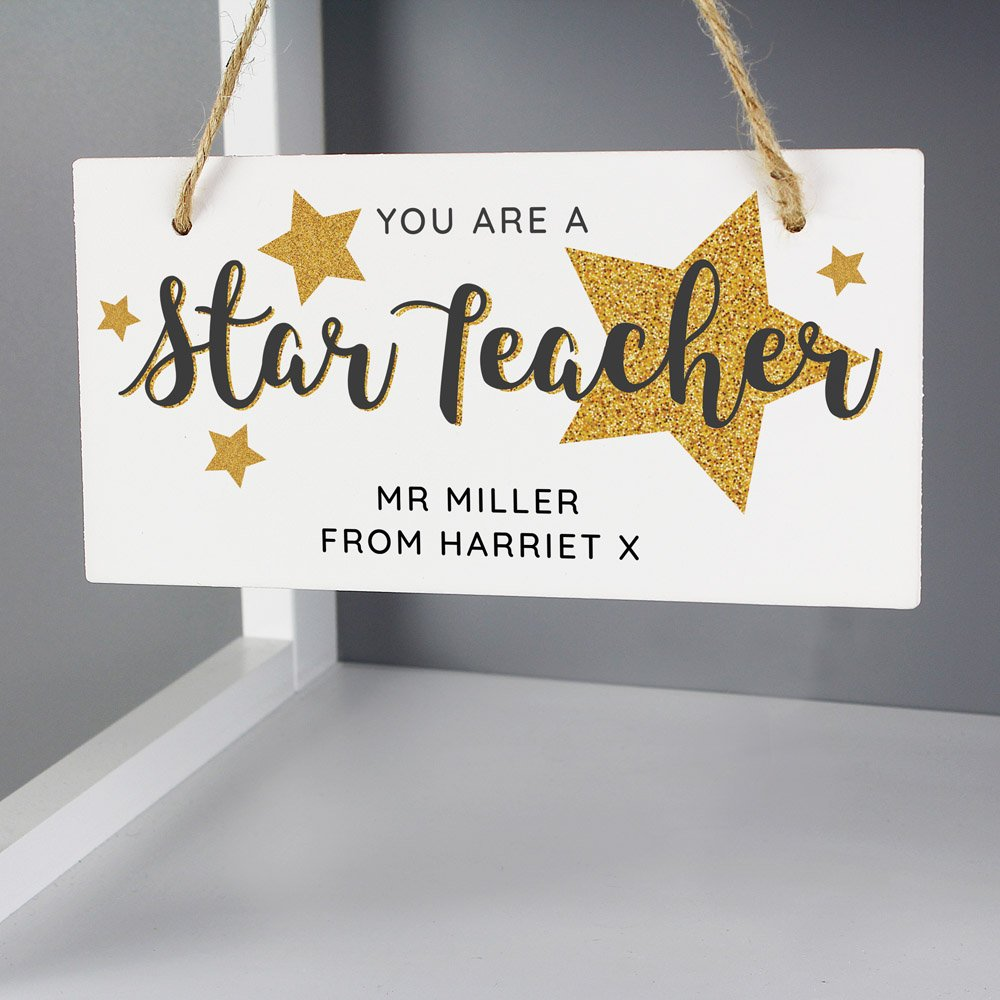 You Are A Star Teacher Wooden Sign