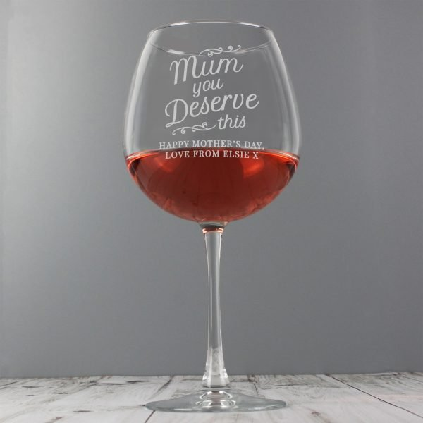 Mum You Deserve This' Gin Balloon Glass